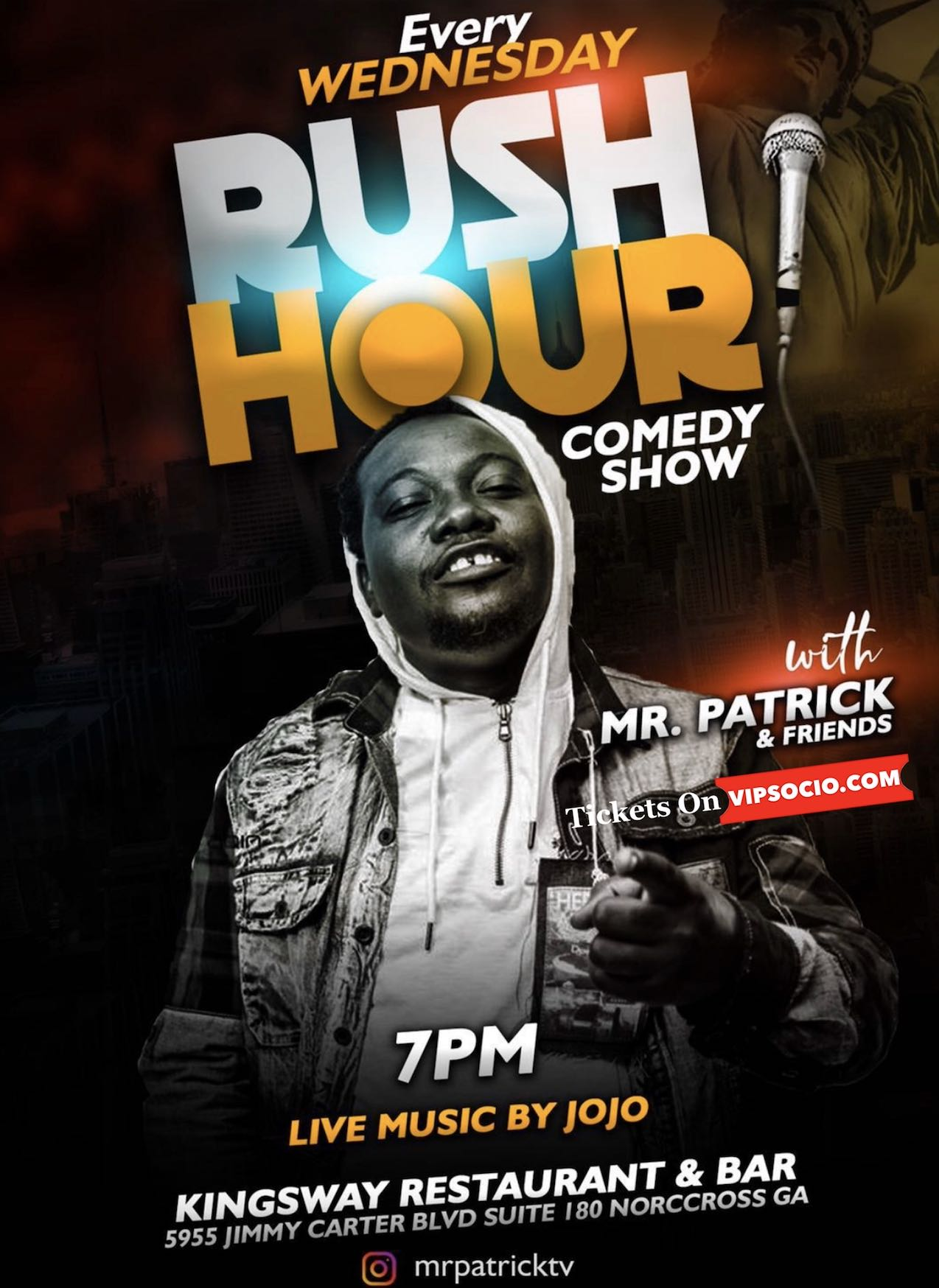 Rush Hour Comedy Show Hosted by Mr Patrick