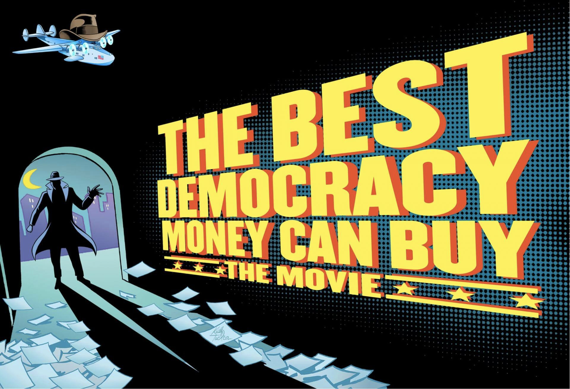 The Best Democracy Money Can Buy: Dialogue and Discussion