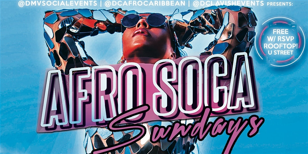 SUN: AFRO SOCA SUNDAYS! FREE ENTRY |$5 Rum Punch |$15 Hookah B4 10