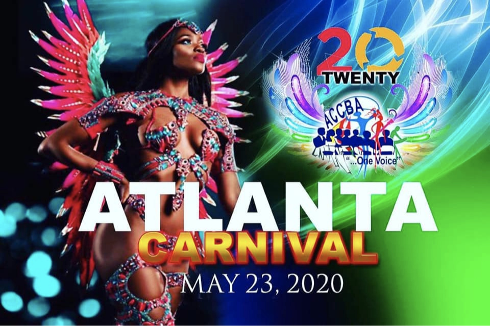 Official Atlanta Caribbean Carnival 2020 ~ Saturday May 23rd
