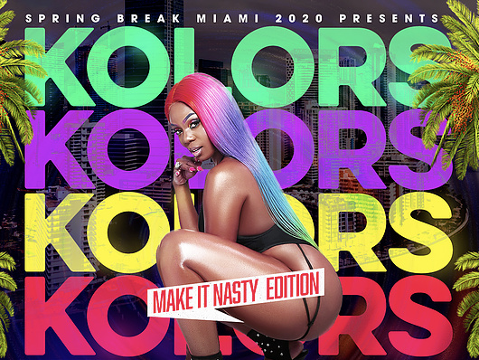 KOLORS - (Make it Nasty) Wear the KOLOR that fits!