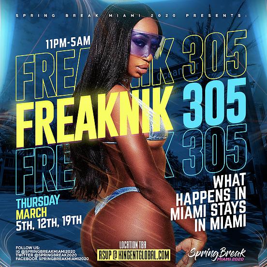 FREAKNIK 305 - What Happens in Miami... Stays in Miami!