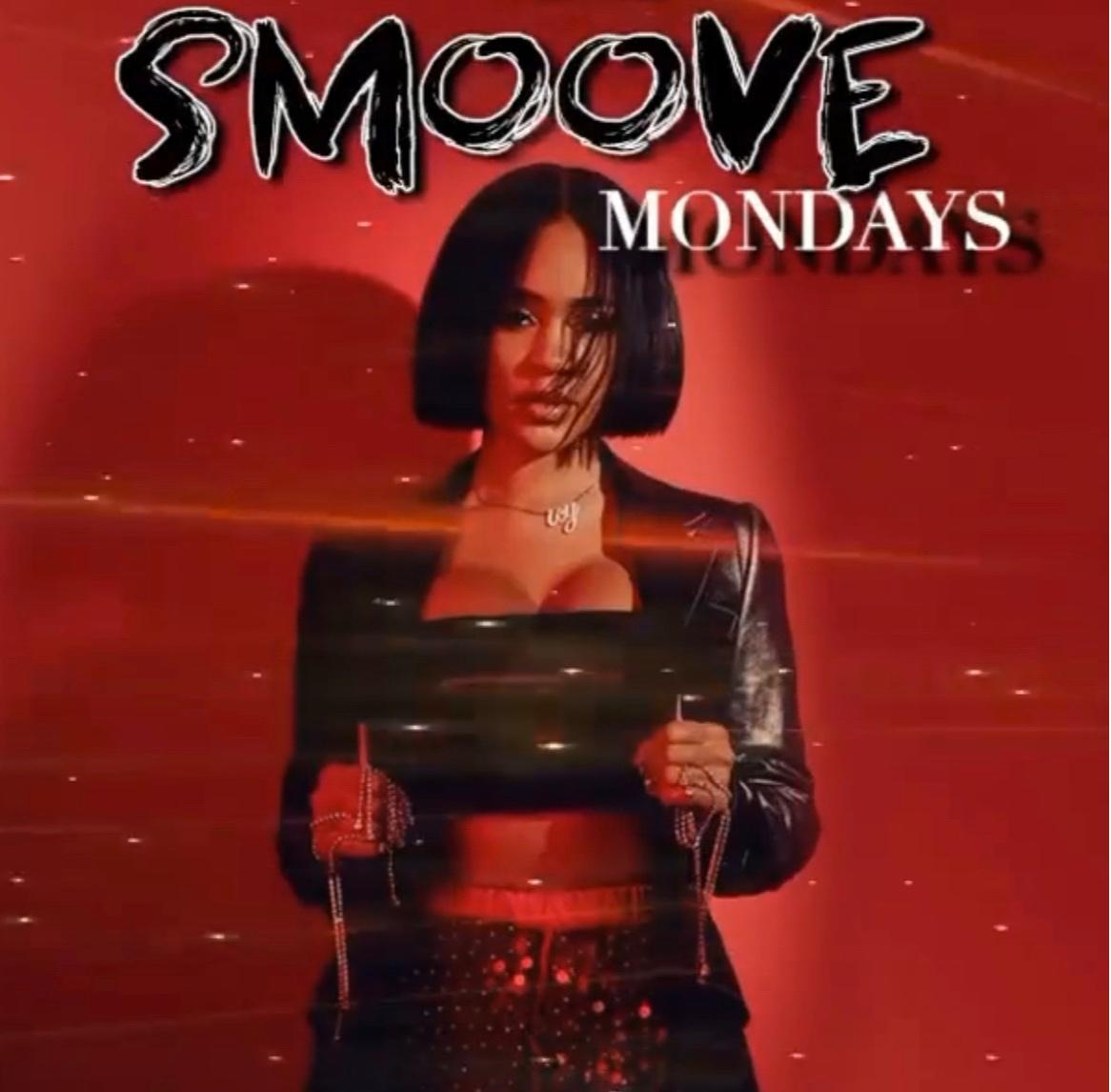 Smoove Mondays