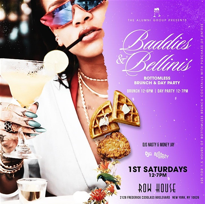 Baddies & Bellinis - 1st Saturdays Bottomless Brunch & Day Party