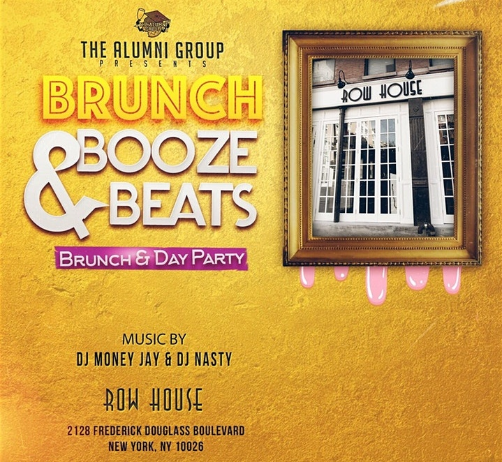 Brunch Booze & Beats - Harlem's Hottest Bottomless Brunch & Day Party