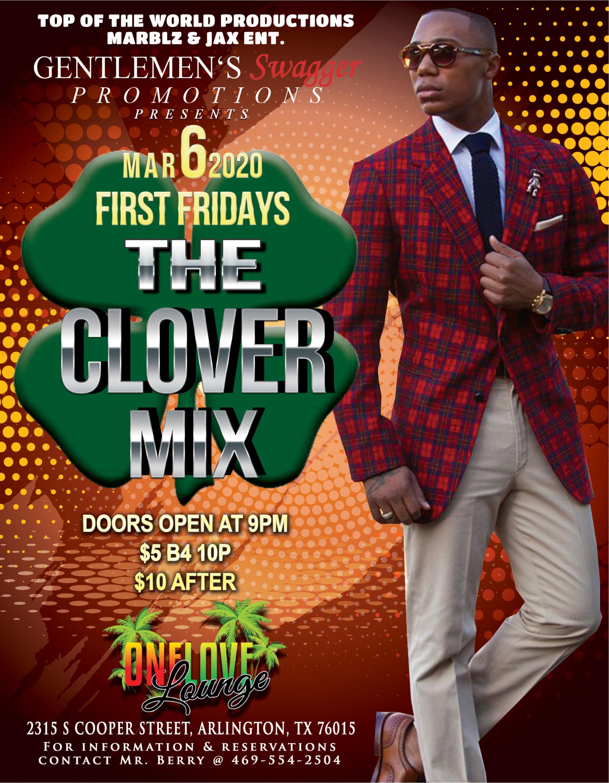 FIRST FRIDAYS - The Clover Mix