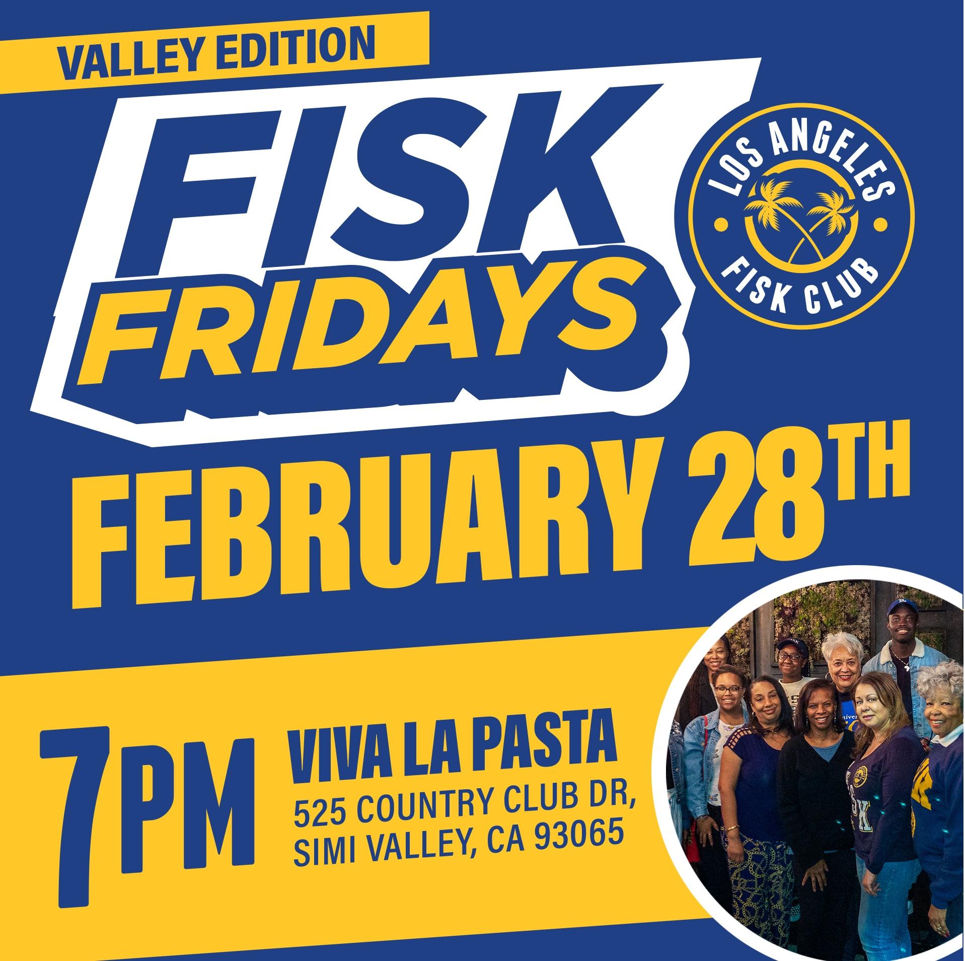 FISK FRIDAYS - Valley Edition
