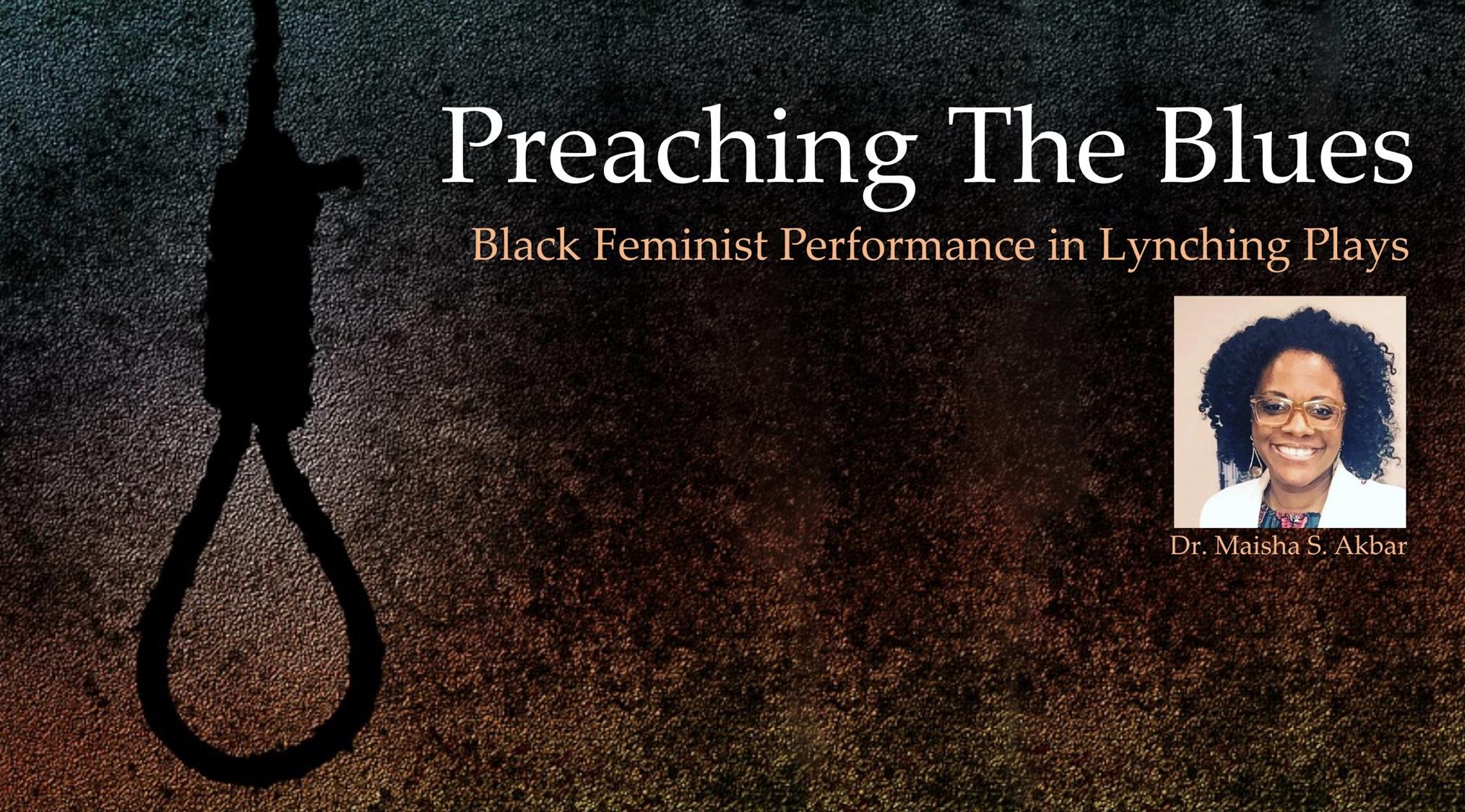 Preaching the Blues Black Feminist Performance in Lynching Plays