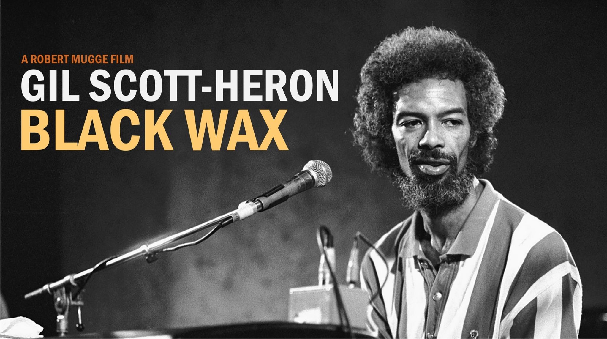 Community Dialogue Series Gil Scott-Heron Black Wax