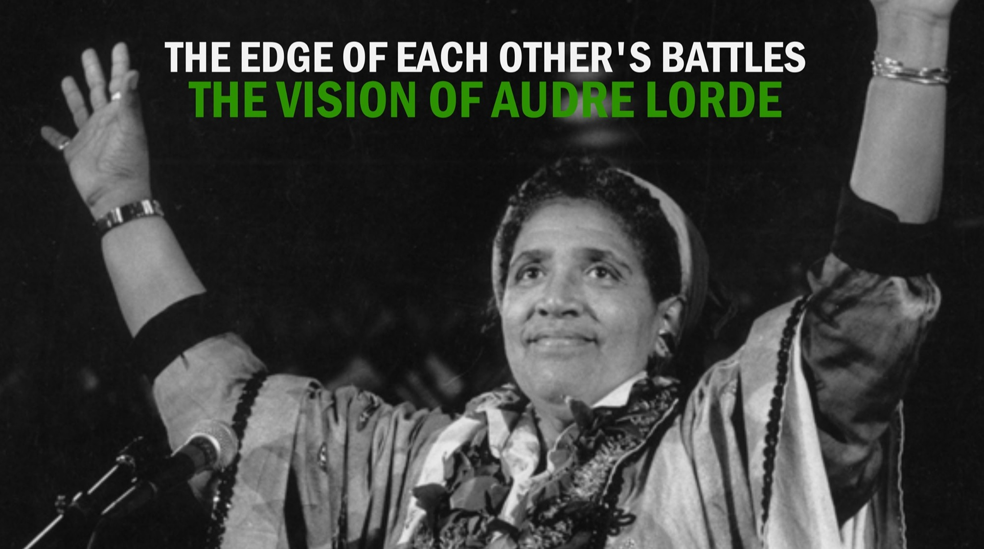 Community Dialogue Series The Vision of Audre Lorde