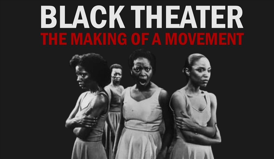 Community Dialogue Series - Black Theater - The making of a movement