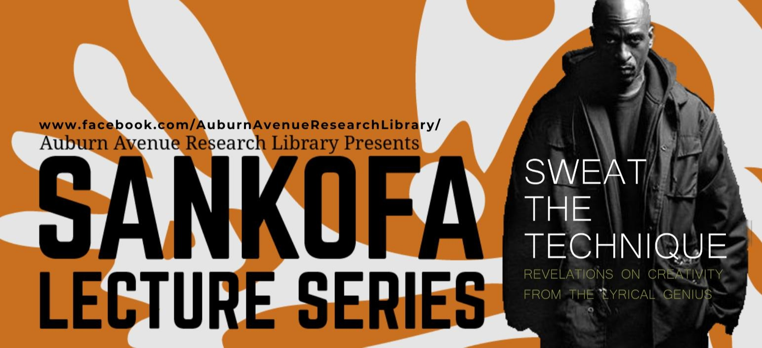 Sankofa Lecture Series: Sweat The Technique