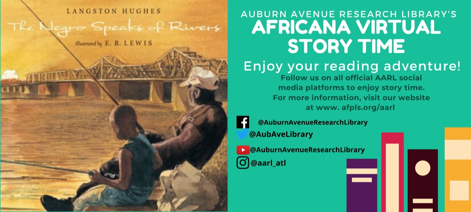 Africana Virtual Story Time: The Negro Speaks of Rivers
