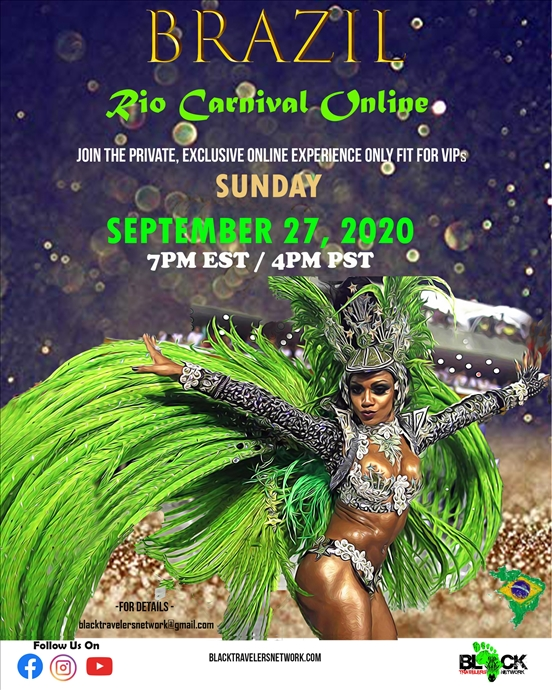 Online Black Travelers Event - Brazil Carnival: Behind The Scenes - Part 1