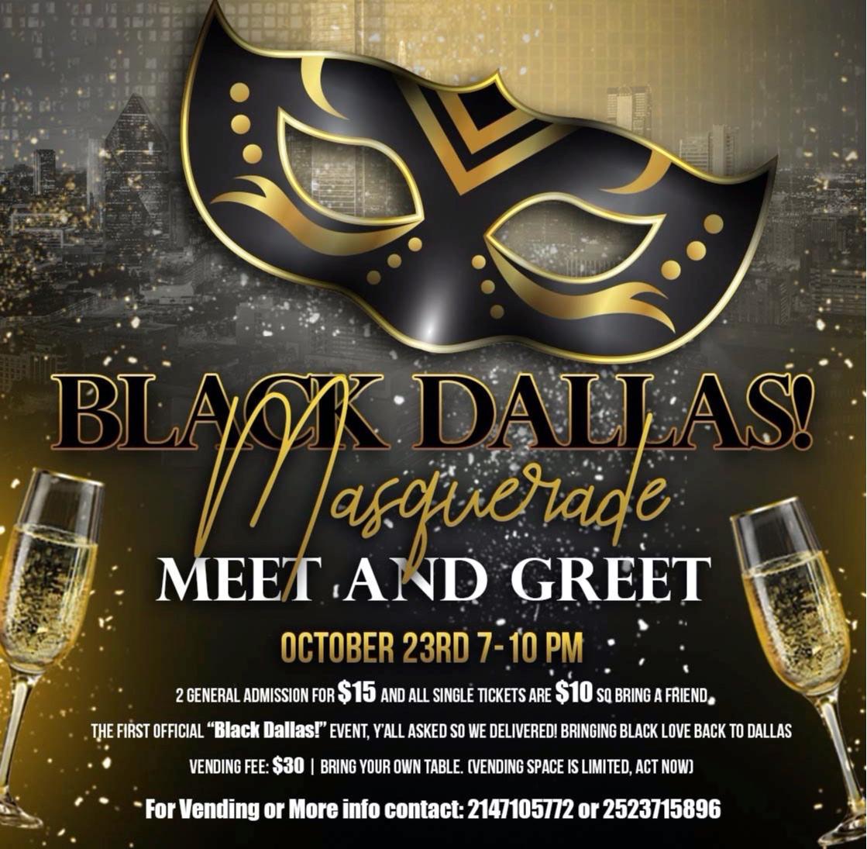 Black Dallas! Masquerade Meet & Greet.