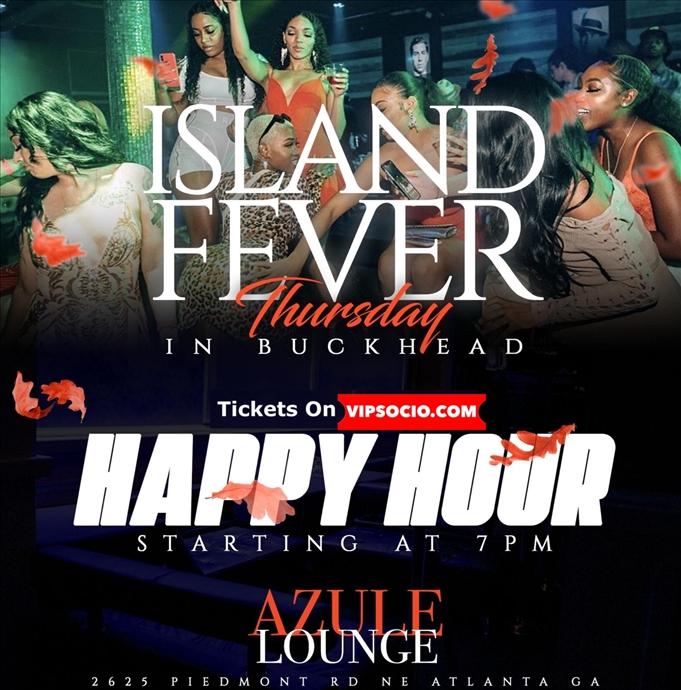 Caribbean / Island Fever in Buckhead Atlanta Thursdays