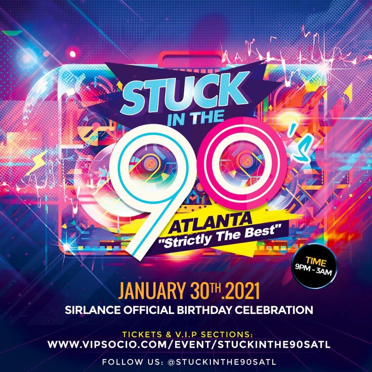 Stuck In The 90s - Atlanta