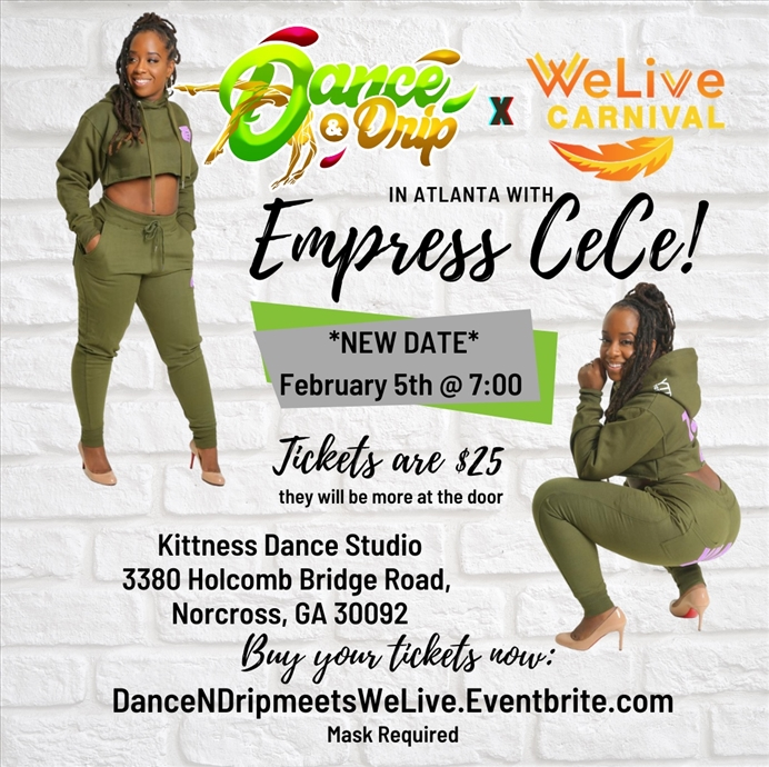 Dance N Drip Atlanta with Empress Cece
