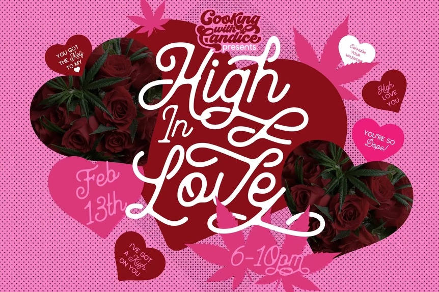 Cooking with Candice presents: High in Love