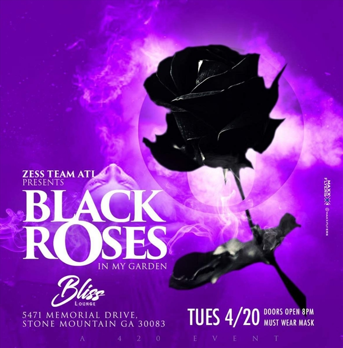 """Black Roses"" A 420 Event"
