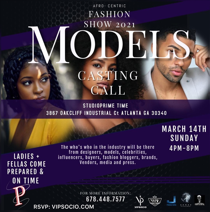 Models Casting Call: Afro Centric Fashion Show 2021