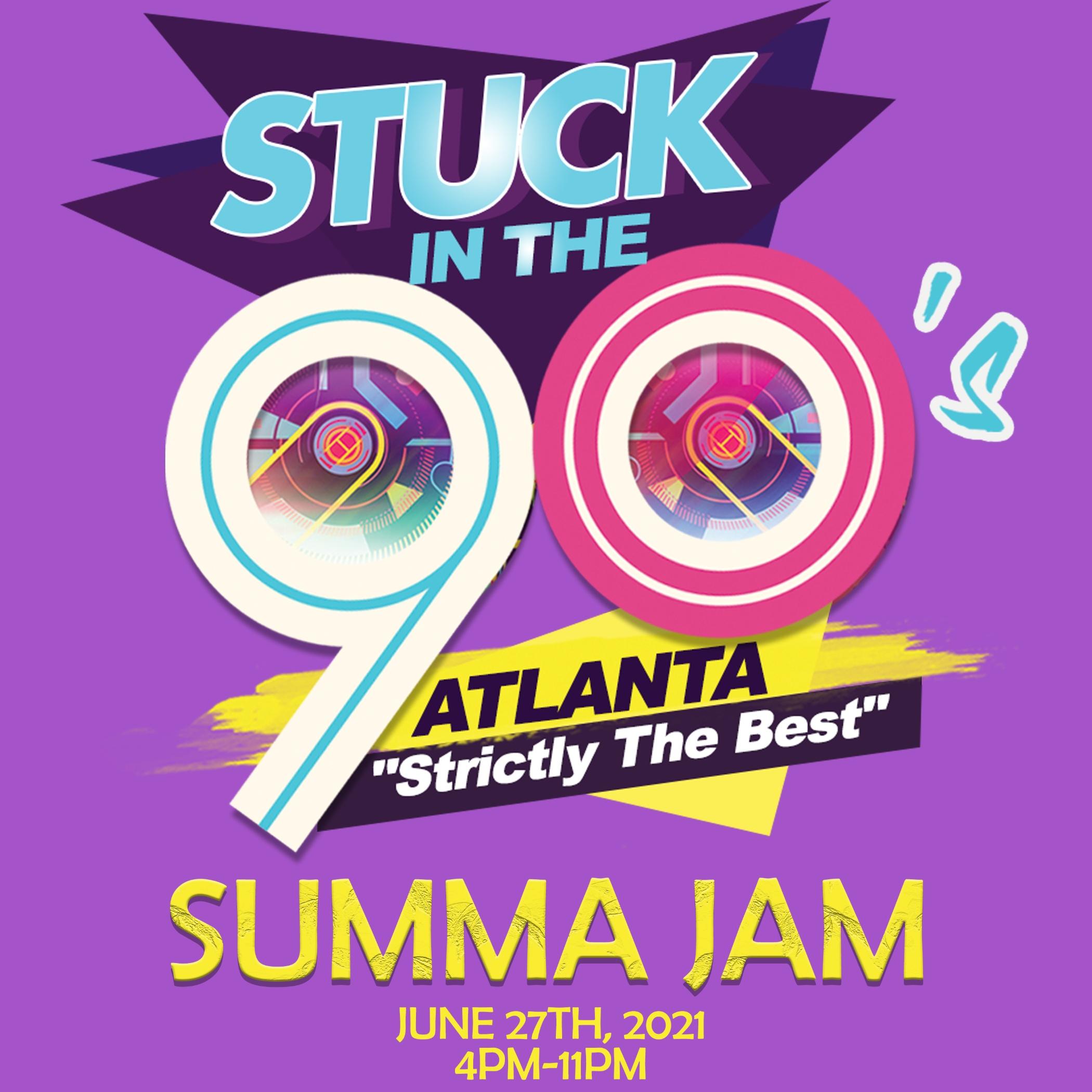Stuck In The 90s - Summa Jam