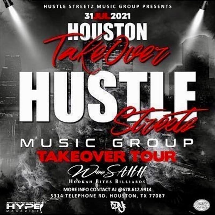 Hustle Streetz Music Group/Hype Magazine Takeover Tour Houston