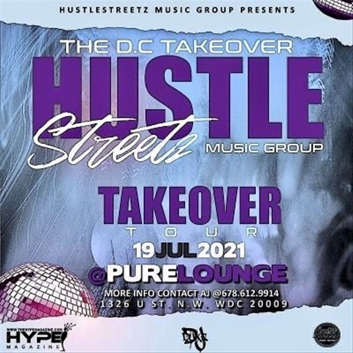 Hustle Streetz Music Group/Hype Magazine Takeover Tour DC