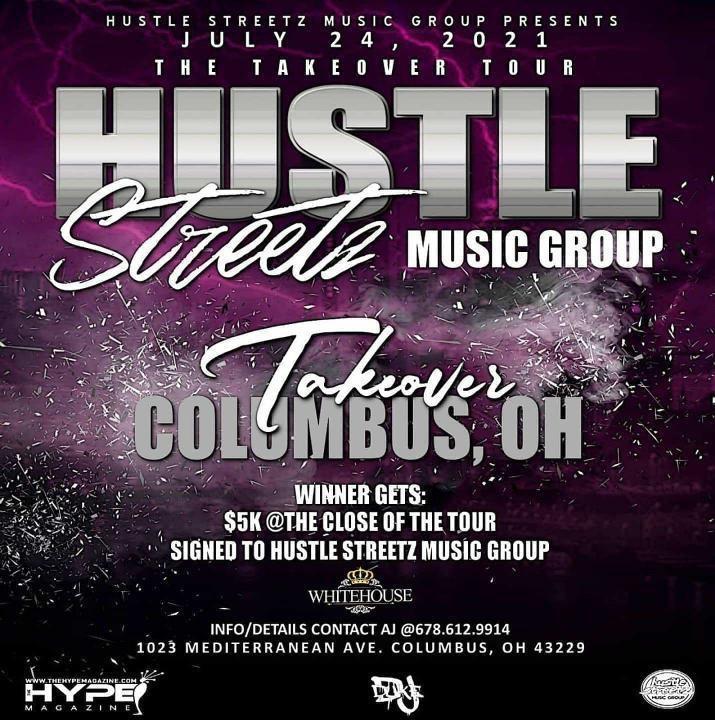 Hustle Streetz Music Group/Hype Magazine Takeover Tour Columbus