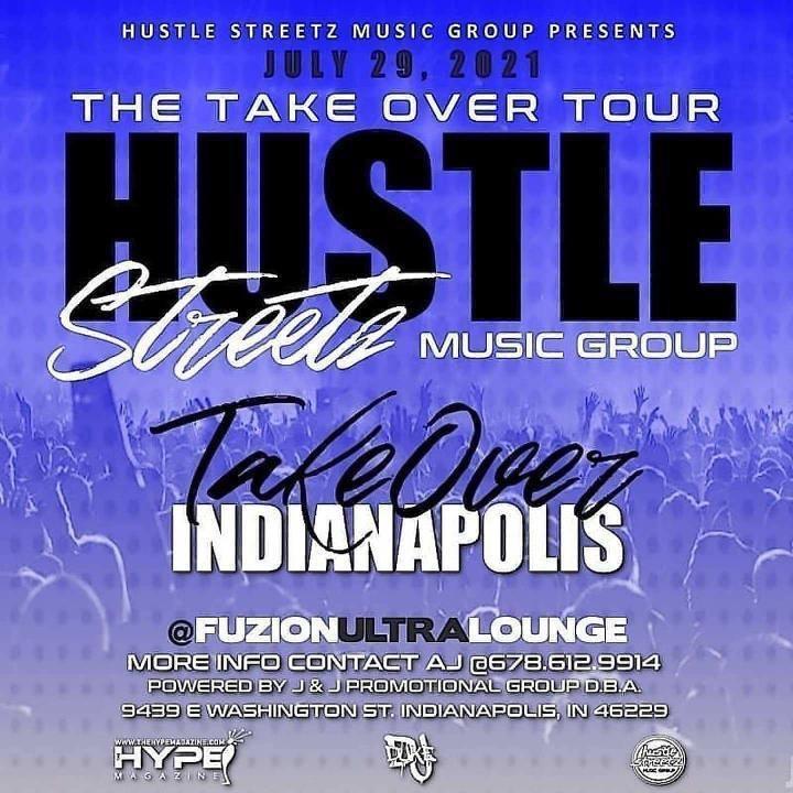 Hustle Streetz Music Group/Hype Magazine Takeover Tour Indianapolis