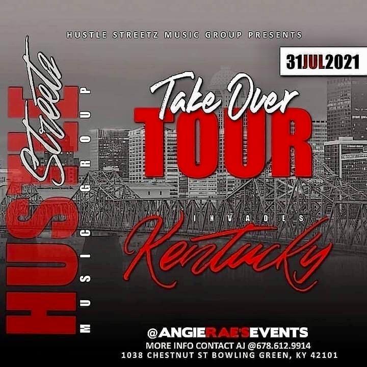 Hustle Streetz Music Group/Hype Magazine Takeover Tour Kentucky