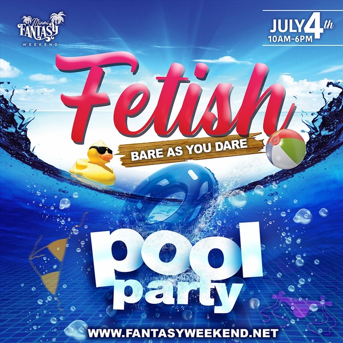 """FETISH POOL PARTY ' Bare as you Dare"""""""