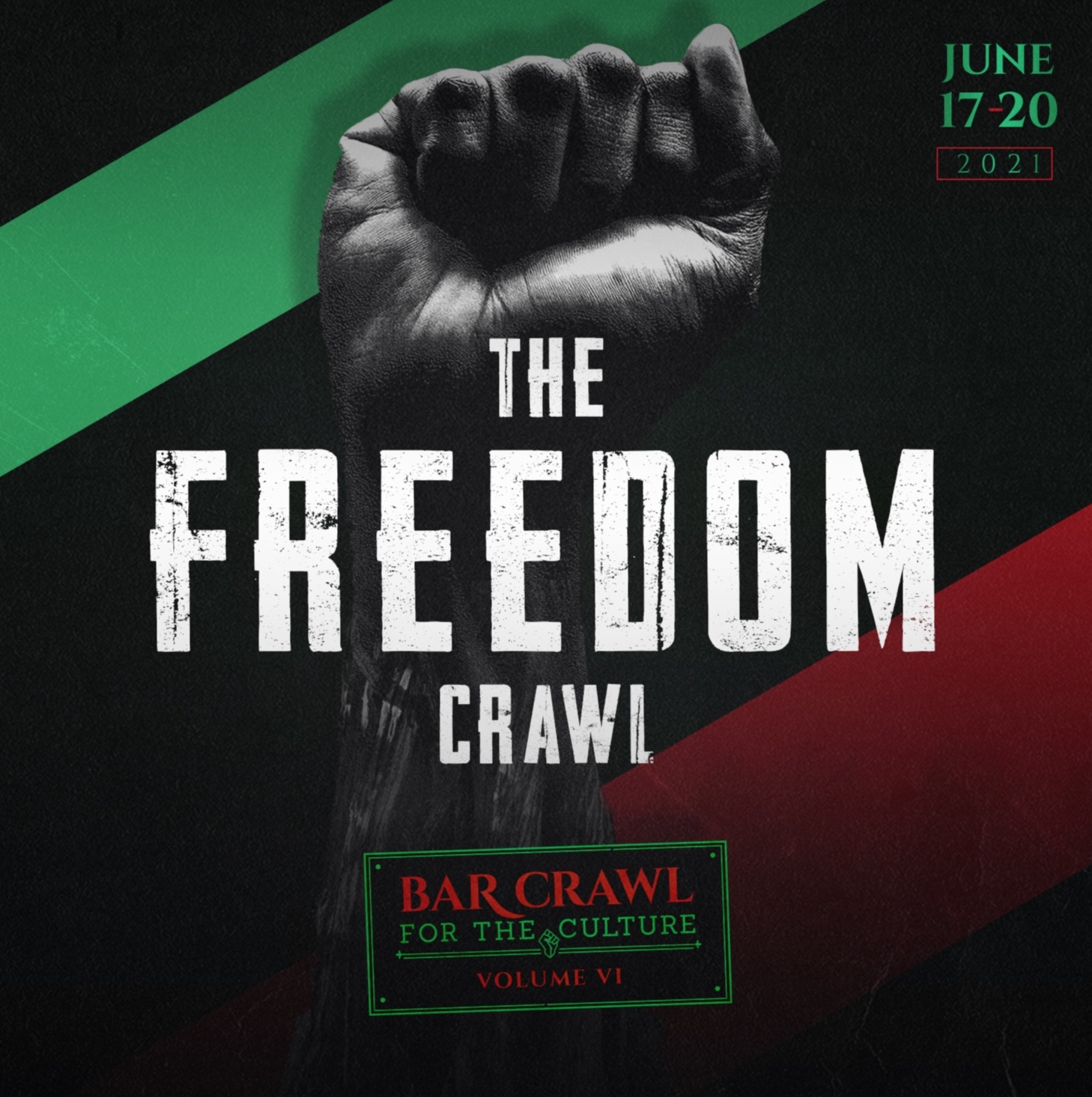 Crawl for the Culture Vol VI | The Freedom Crawl