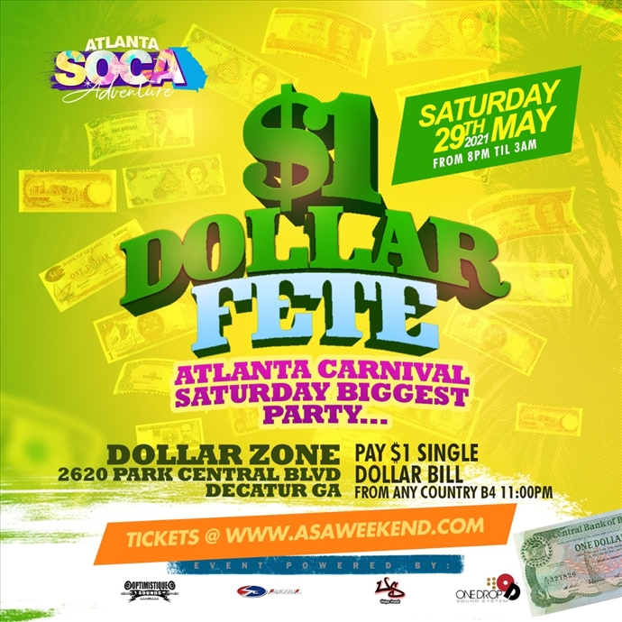 "Dollar Fete "" Atlanta Biggest After Parade Party"""