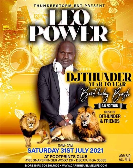 Leo Power: DJ THUNDER Birthday Bash