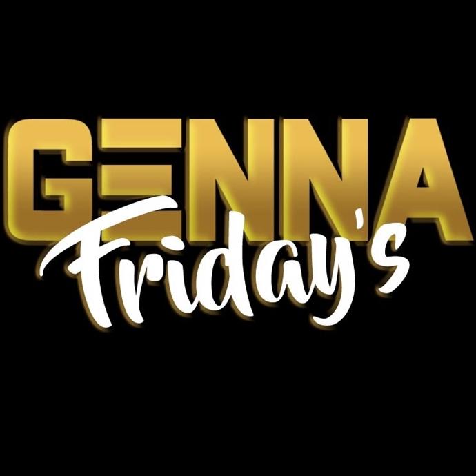 Genna Friday's bad like 90's dancehall